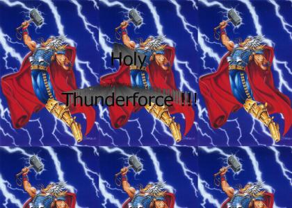 Holy Thunderforce !!!