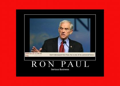 Ron Paul: Serious Business