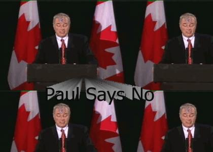 Paul Martin Says No
