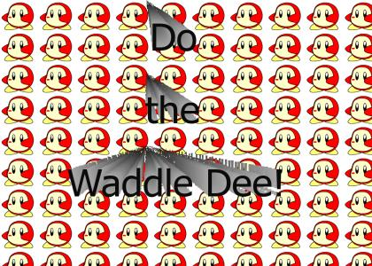 Waddle Dee and Benny Hill