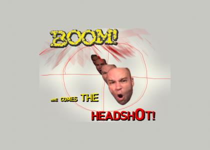 The BOOM! HEADSHOT! song