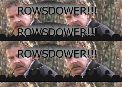 ROWSDOWER!!!