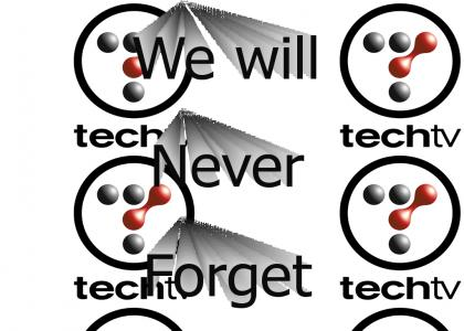 I miss TechTV