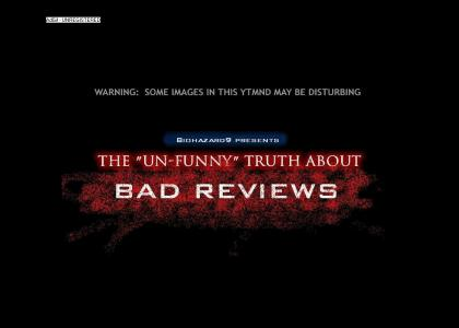 The Un-Funny Truth About Reviews