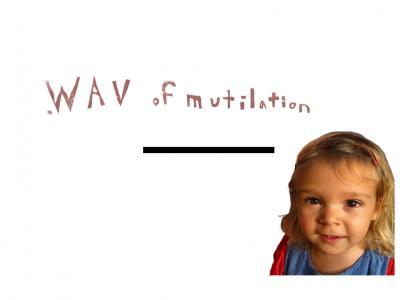 .wav of mutilation