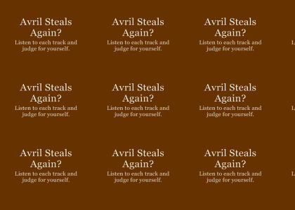 Avril Steals Again?