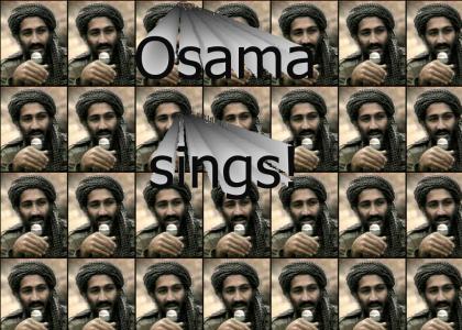 Osama Sings!