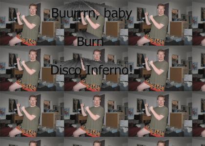 Disco Inferno!
