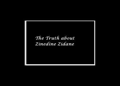The actual truth about Zinedine Zidane (sad story)