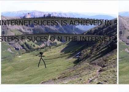 how i became successful on the internet 2