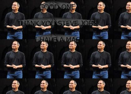 THANK YOU STEVE JOBS! I HAVE A MAC!
