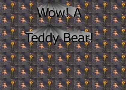 Wow! A Teddy Bear!