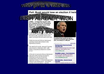 Bush lose election!