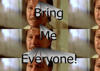 Bring Me Everyone