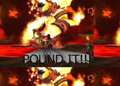 POUND IT!!!