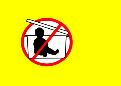 Do not put the baby, Kill yourself!