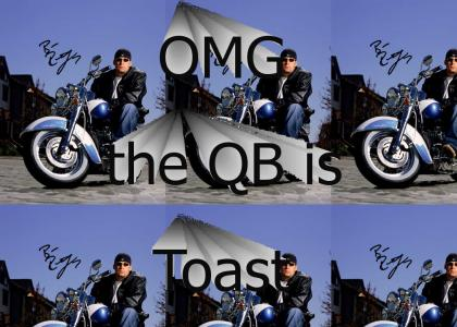 OMG The QB is Toast!