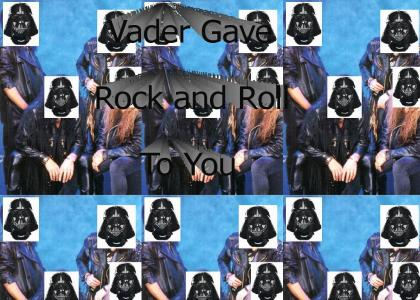 Vader Gave Rock and Roll To You : Vader sings God Gave Rock and Roll to You