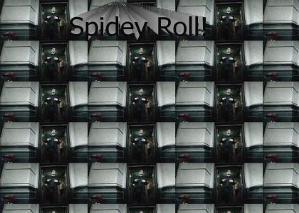Spidey Roll!