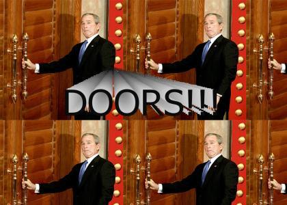 George bush has one true weakness...