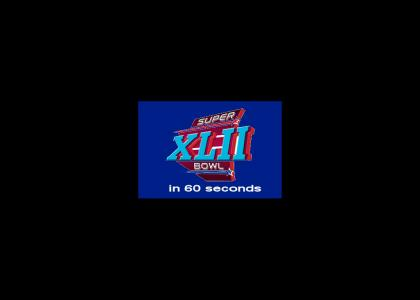 Super Bowl XLII in 60 seconds (refresh)