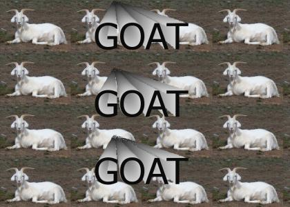 GOAT GOAT GOAT GOAT *NOW WITH BETTER LOOP!*
