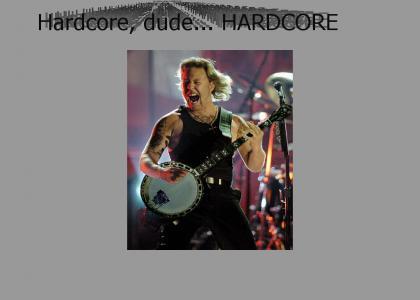Hetfield is HARDCORE