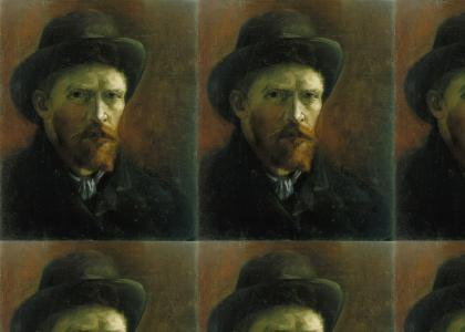 Van Gogh Will Steal Your Soul!