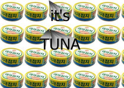 Its tuna, nothing else.