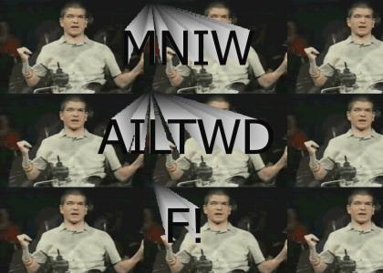 MNIWAILTWDF!