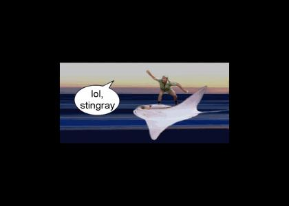 lol, stingray.