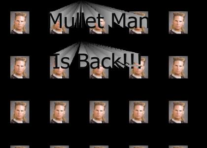 Mullet Man Is Back