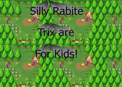 Silly Rabite, Trix are for Kids!