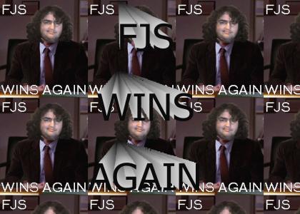FJS WINS AGAIN