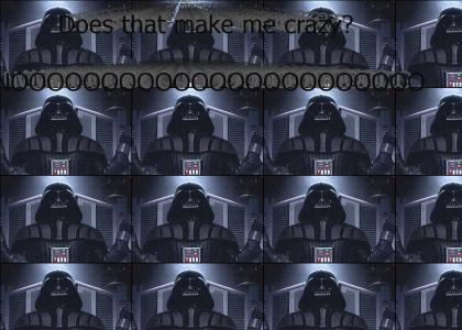 Does that make me crazy? Noooooooooo