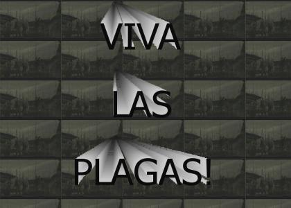 Viva Las Plagas!