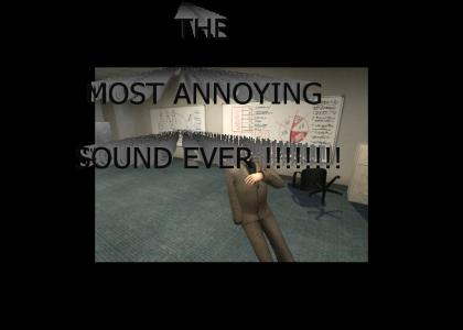 Most annoying Sound in the World