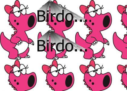 Birdo...Birdo...