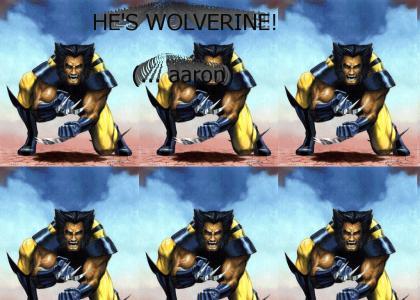 He's Wolverine (..aaron)