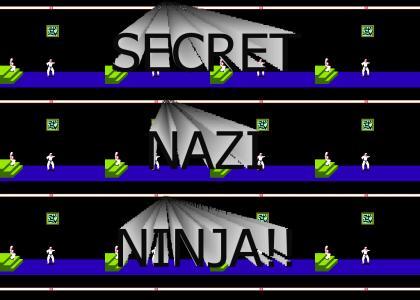 OMG SECRET NAZI NINJA!!!!