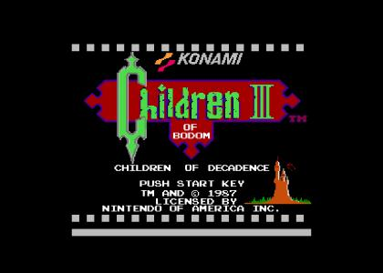 NES of Bodom III : Children of Decadance