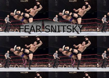 The Almighty Snitsky Battle Cry!