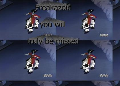 AN ODE TO FREAKAZOID