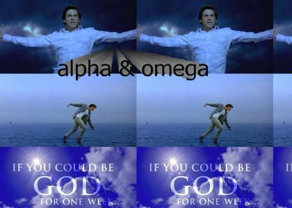 bruce almighty is super godmoding leet haxor guy