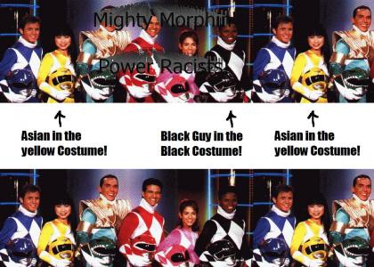 Mighty Morphin' Power Racists!