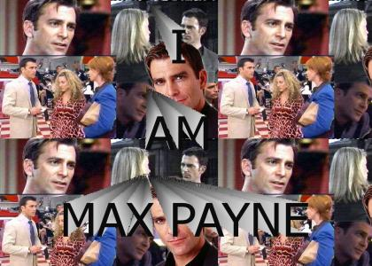 I AM MAX PAYNE