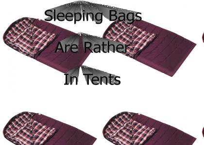 Sleeping Bags Are Rather...