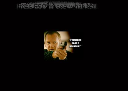 Jack Bauer lets you choose.