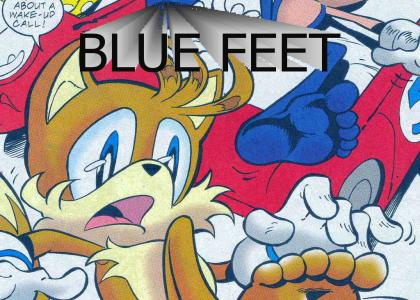 Sonic has blue FEET!!!