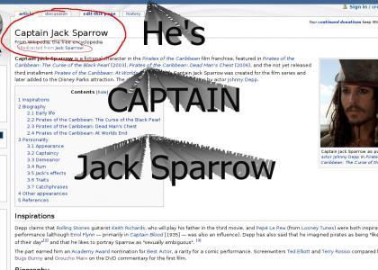 He's Captain jack Sparrow